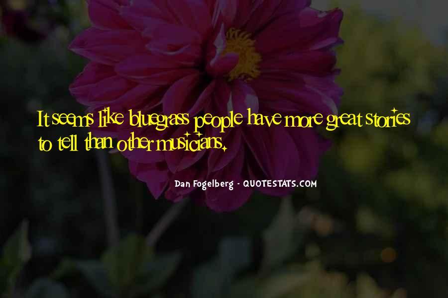Dan Fogelberg Quotes #189380