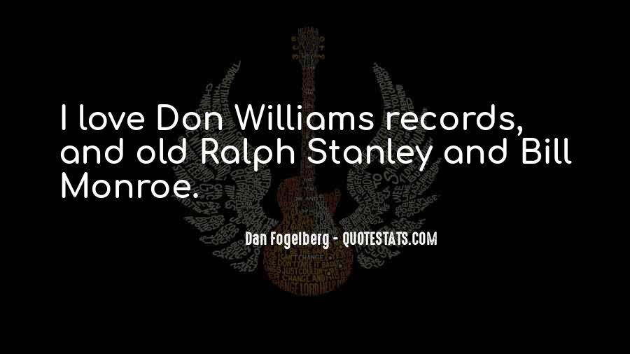 Dan Fogelberg Quotes #32157