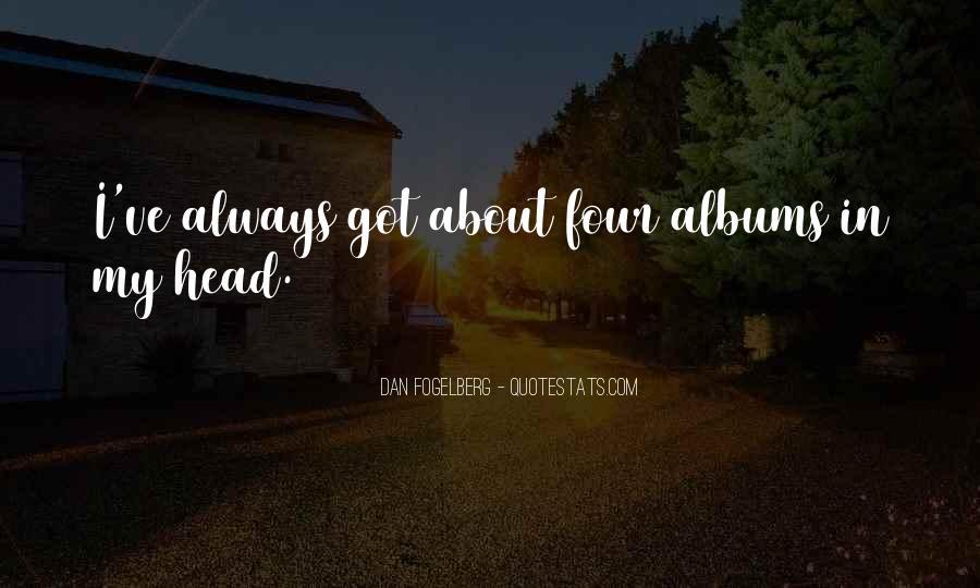 Dan Fogelberg Quotes #416979