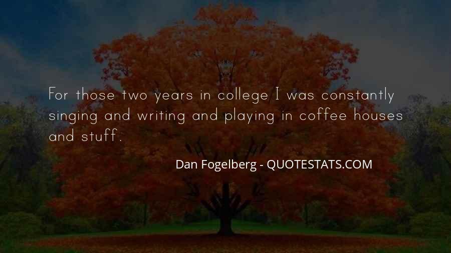 Dan Fogelberg Quotes #552879
