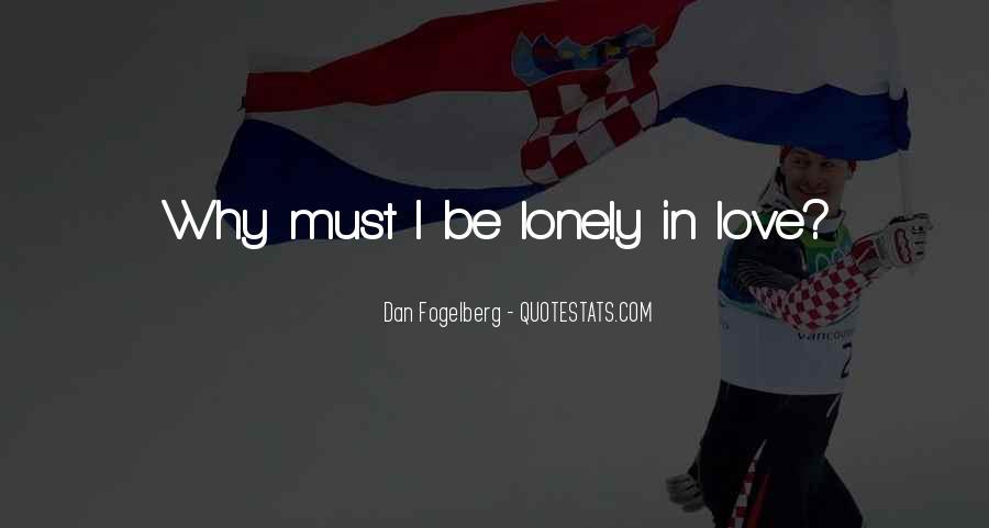 Dan Fogelberg Quotes #563381