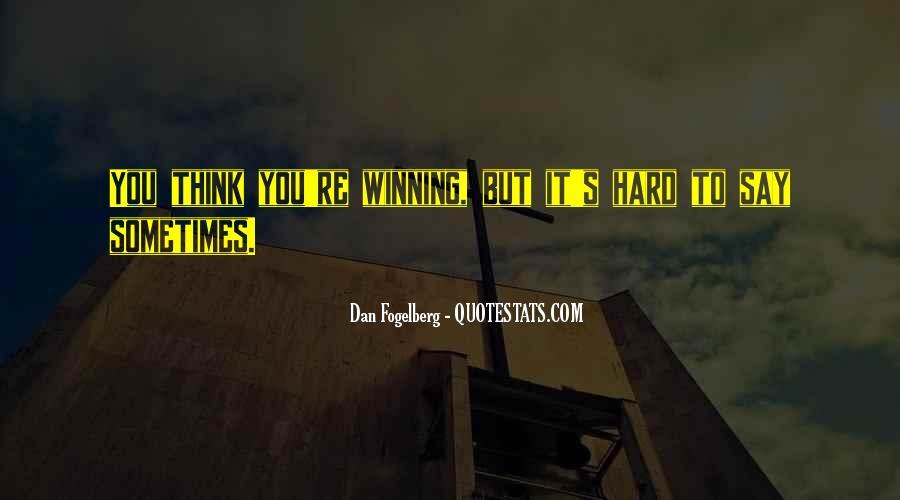 Dan Fogelberg Quotes #662342