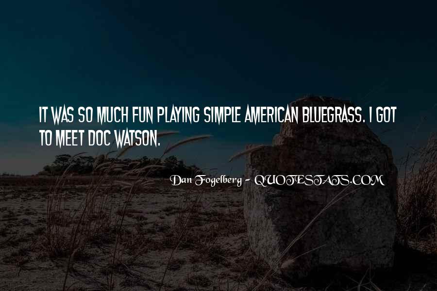 Dan Fogelberg Quotes #705751