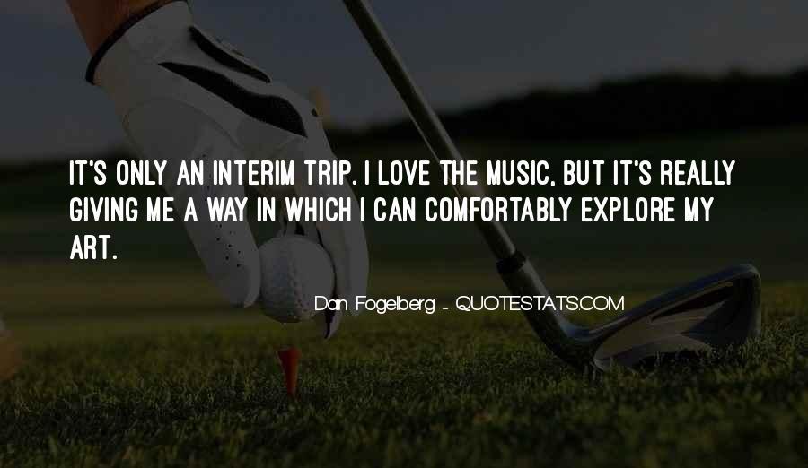 Dan Fogelberg Quotes #725053