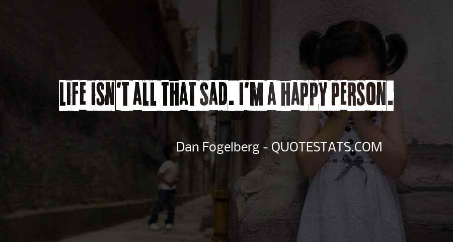 Dan Fogelberg Quotes #899639