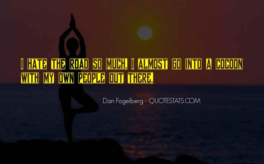 Dan Fogelberg Quotes #990668
