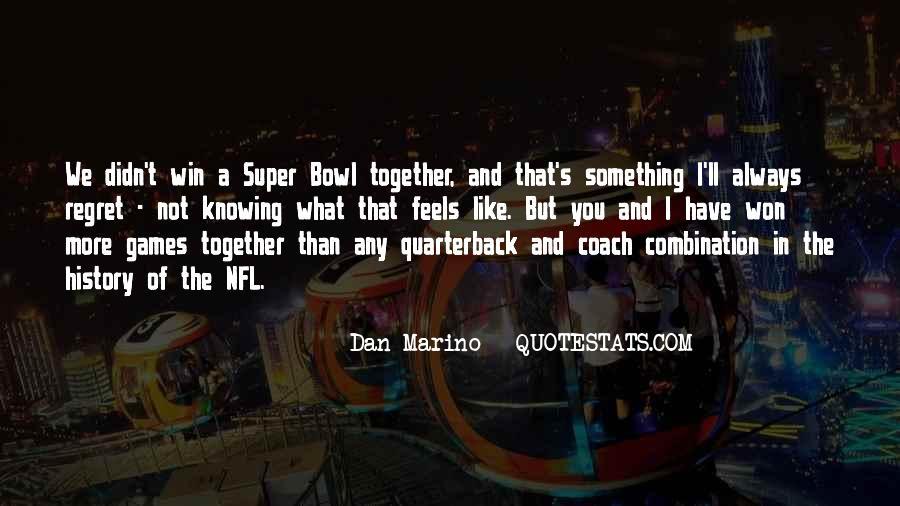 Dan Marino Quotes #1051940