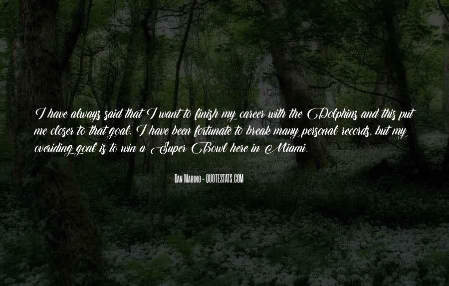 Dan Marino Quotes #1549364