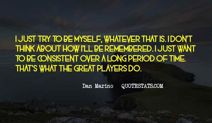 Dan Marino Quotes #1622549