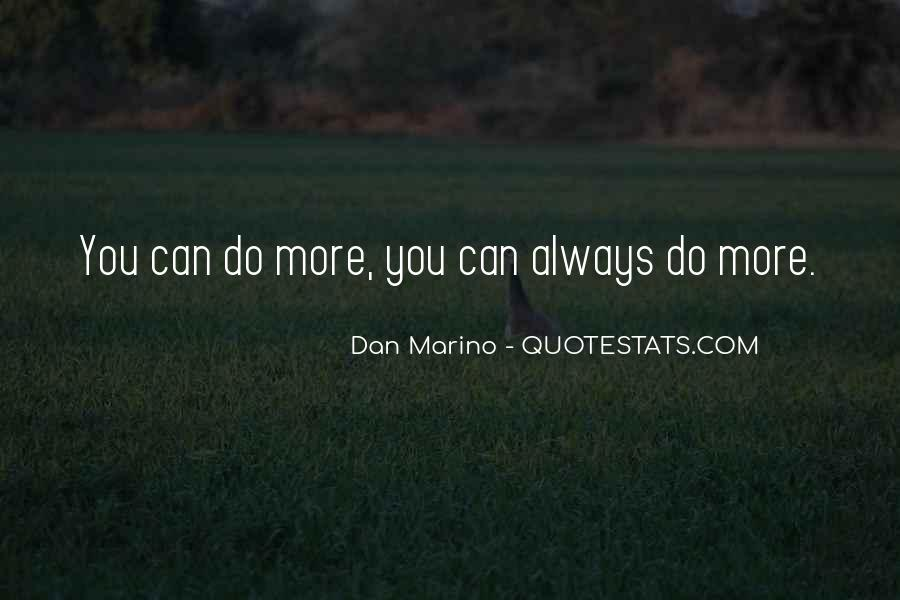 Dan Marino Quotes #1748044