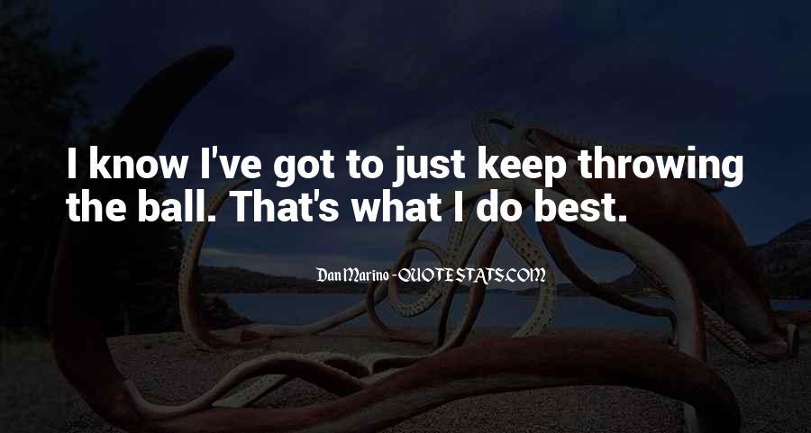 Dan Marino Quotes #1832846