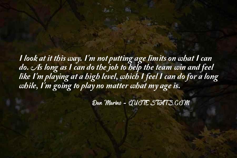 Dan Marino Quotes #481718