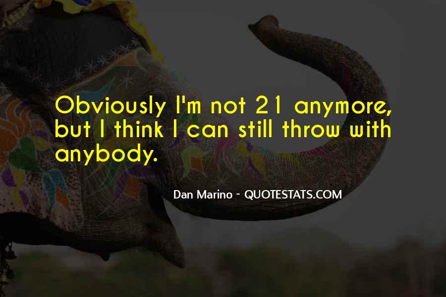 Dan Marino Quotes #685257