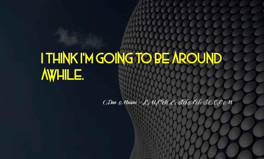 Dan Marino Quotes #764651