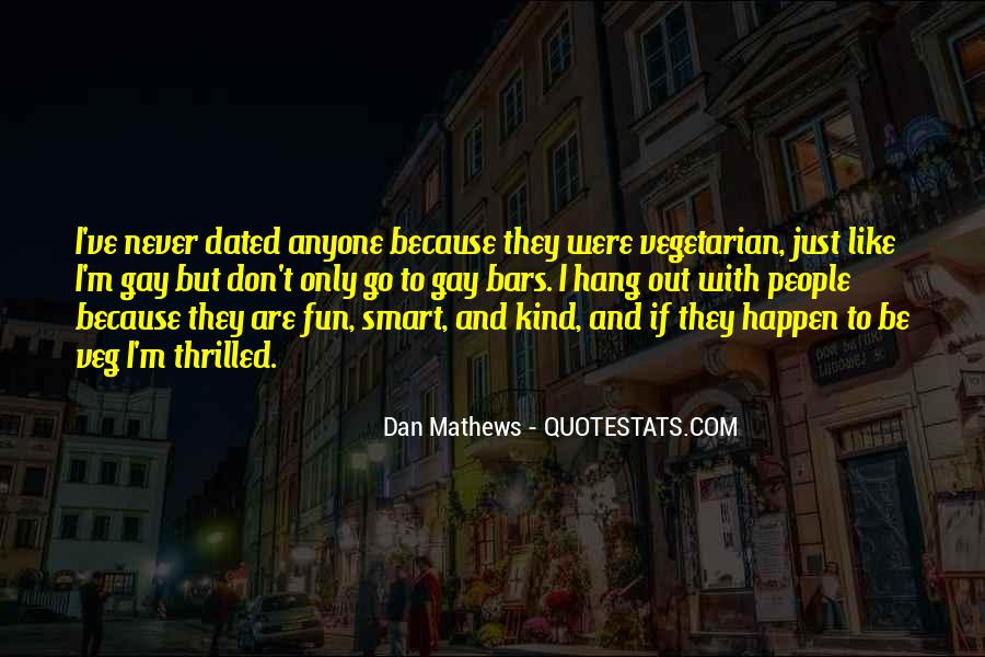 Dan Mathews Quotes #119262