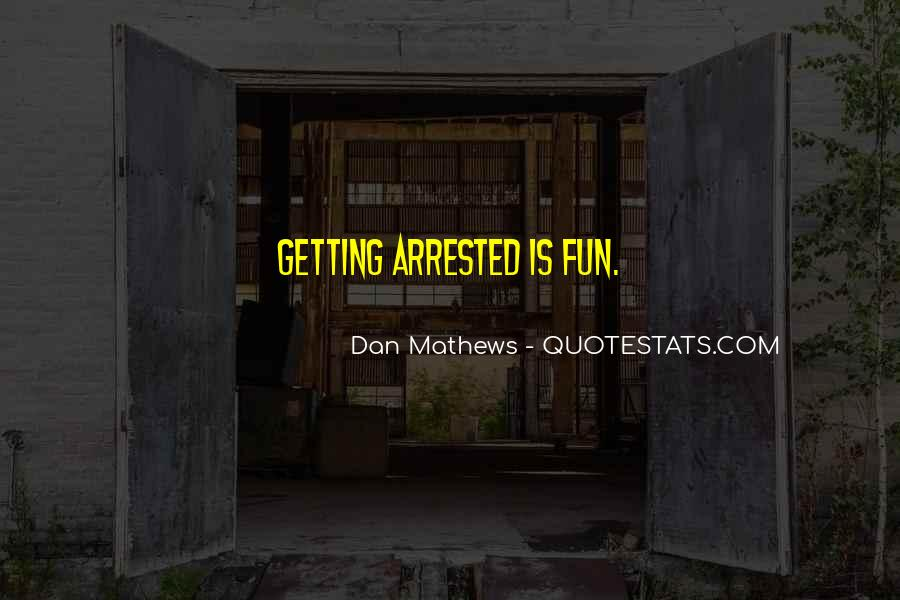 Dan Mathews Quotes #1540678