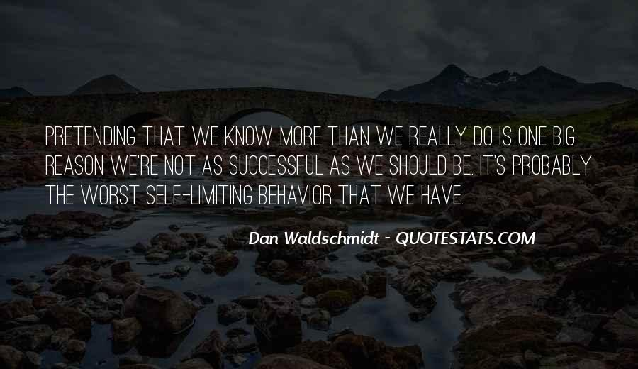 Dan Waldschmidt Quotes #286959