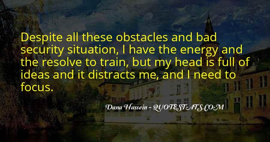 Dana Hussein Quotes #1079084