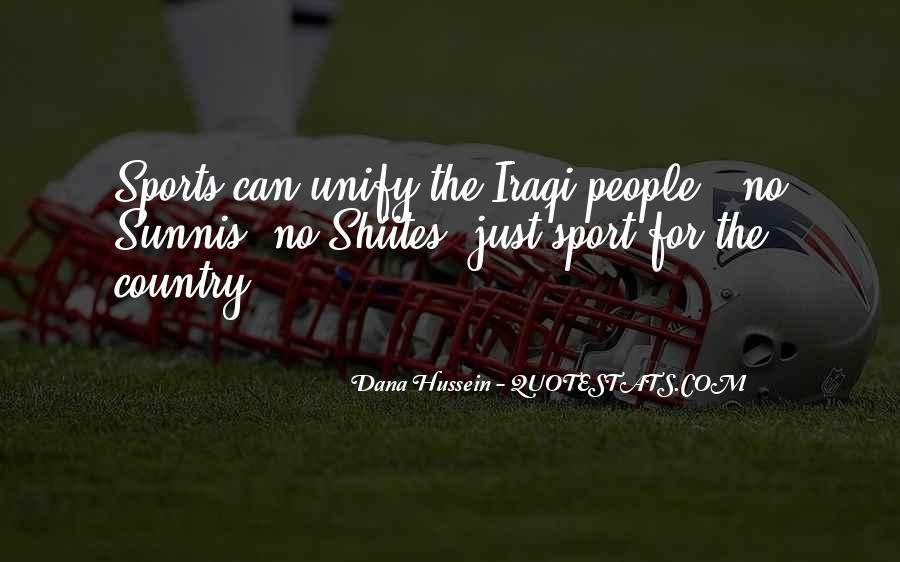 Dana Hussein Quotes #1449303