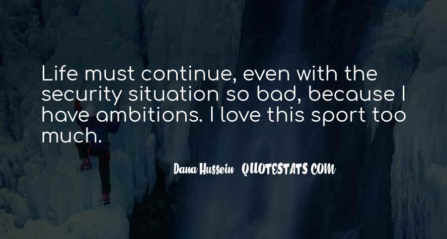Dana Hussein Quotes #353387