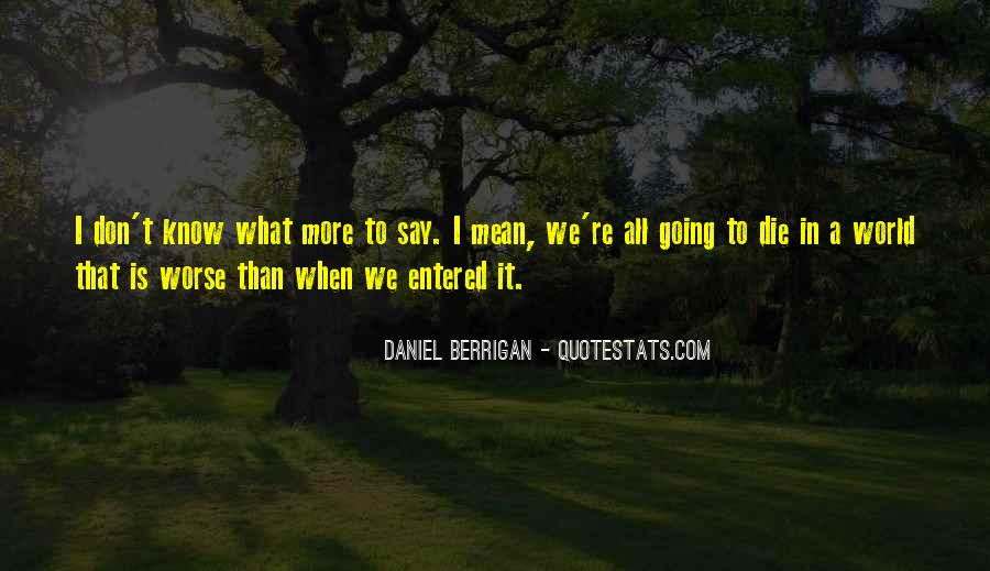Daniel Berrigan Quotes #312726