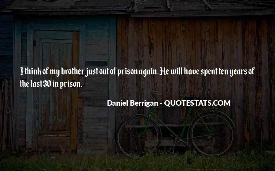 Daniel Berrigan Quotes #730647
