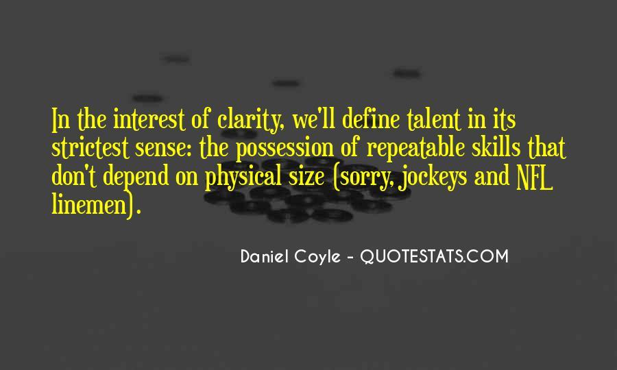 Daniel Coyle Quotes #1496579