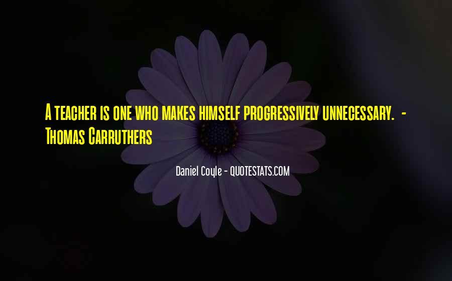 Daniel Coyle Quotes #1573161