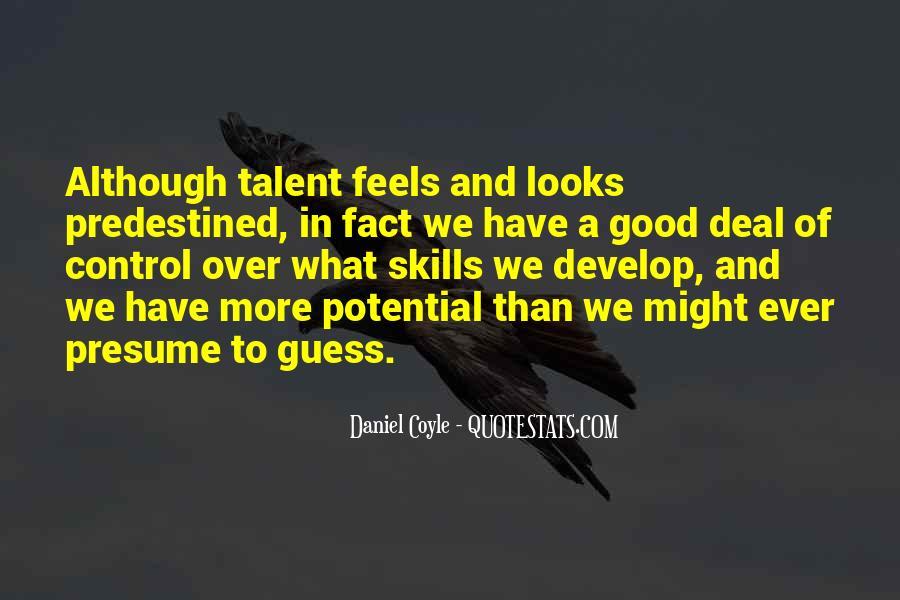 Daniel Coyle Quotes #301561
