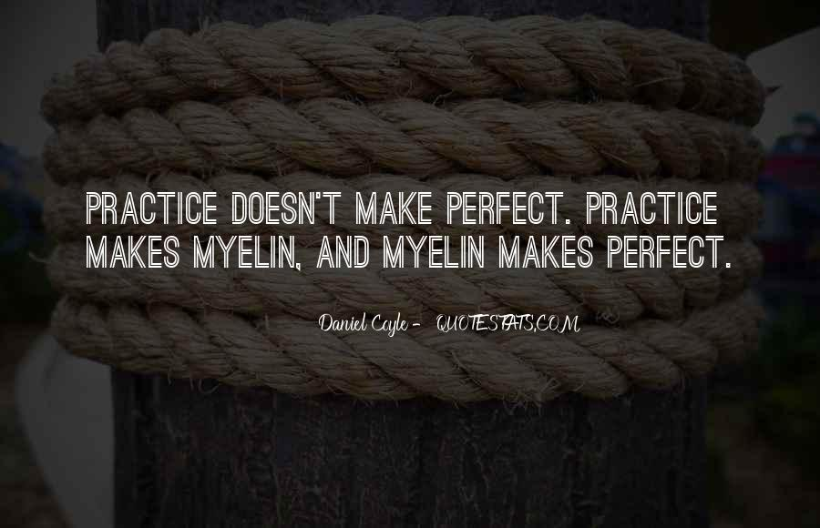 Daniel Coyle Quotes #687330