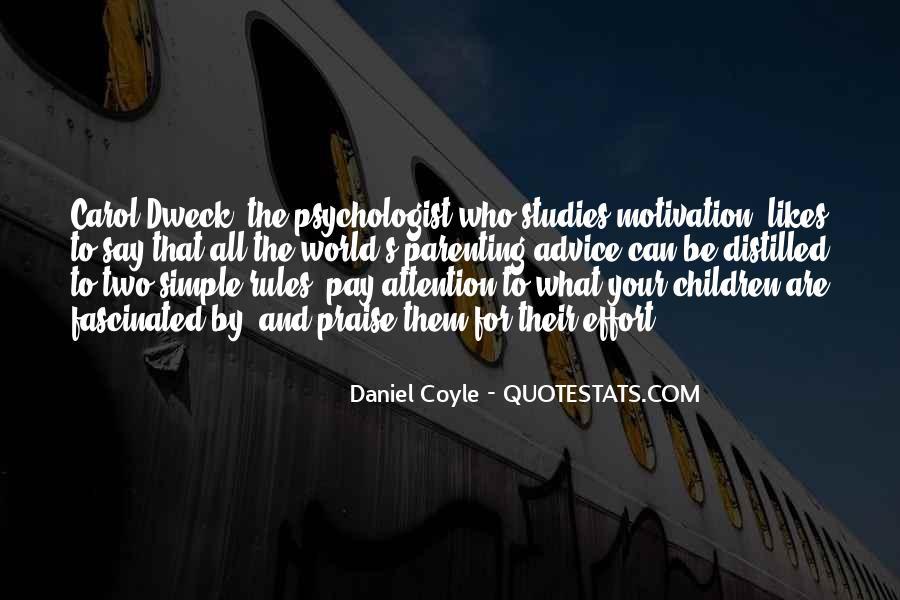Daniel Coyle Quotes #962514