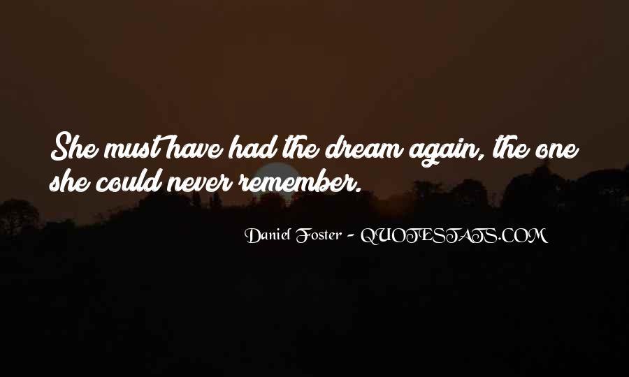 Daniel Foster Quotes #916797