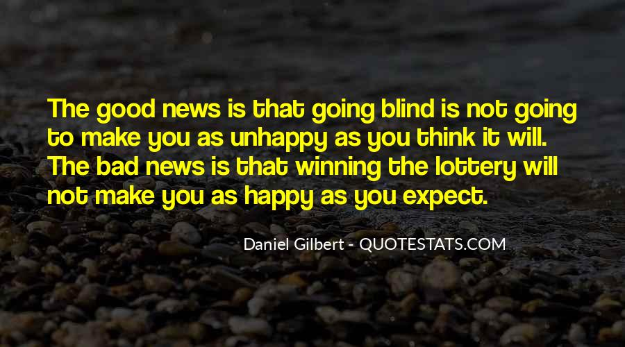 Daniel Gilbert Quotes #1089718