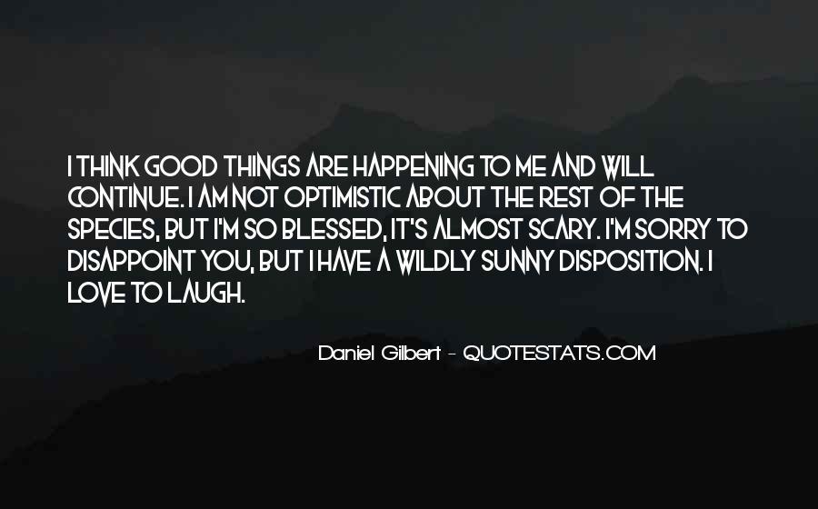 Daniel Gilbert Quotes #1305847