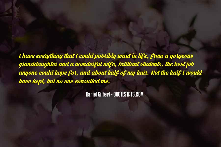 Daniel Gilbert Quotes #132298