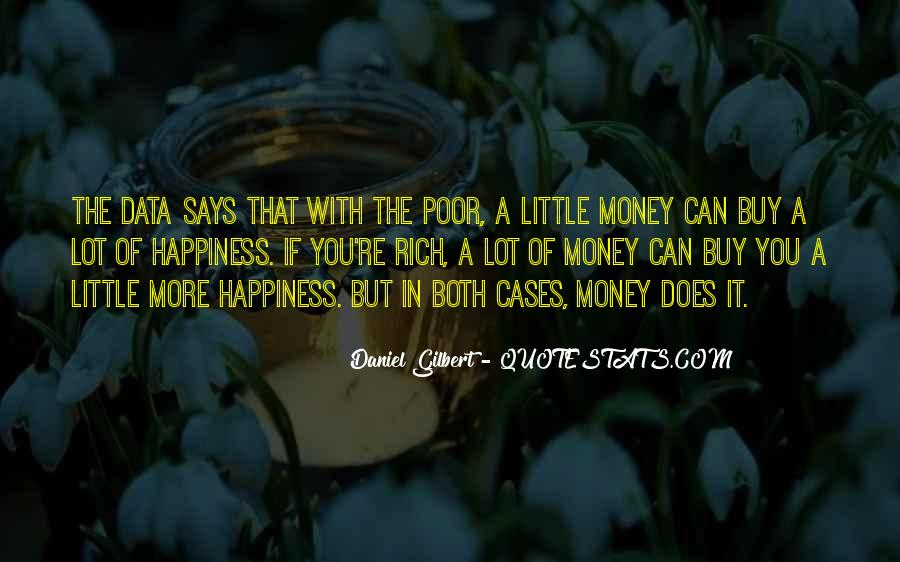 Daniel Gilbert Quotes #1502386