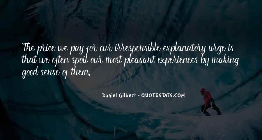 Daniel Gilbert Quotes #1660209