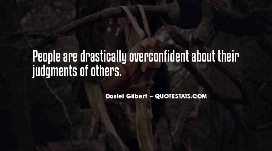 Daniel Gilbert Quotes #1661519