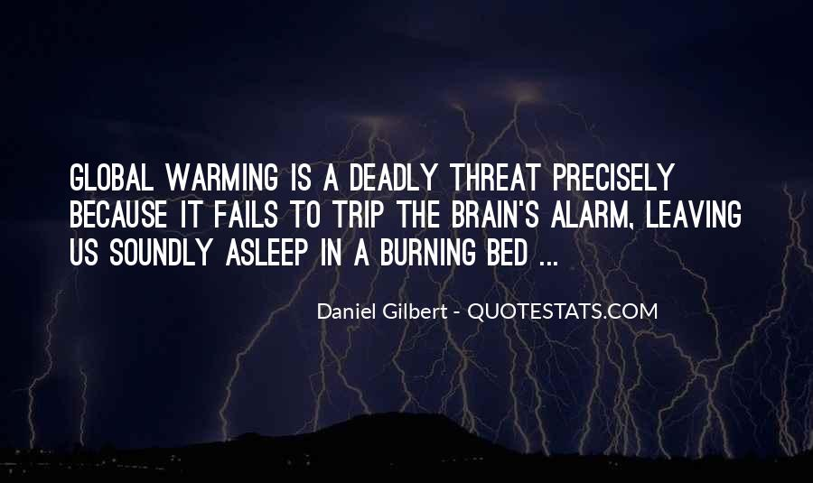 Daniel Gilbert Quotes #1702191