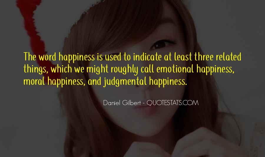 Daniel Gilbert Quotes #1764914
