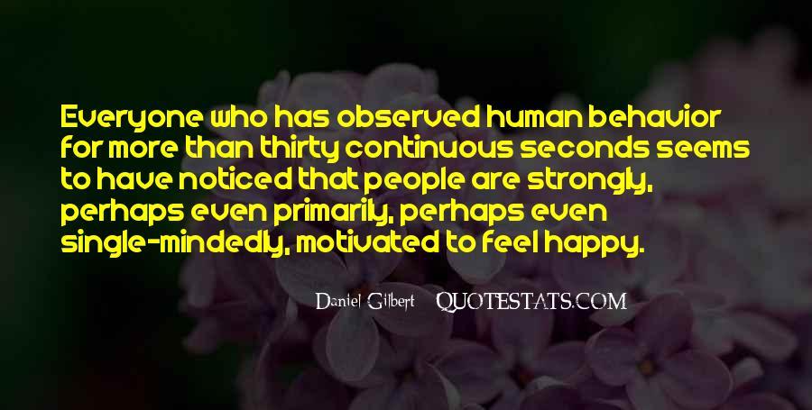 Daniel Gilbert Quotes #314006