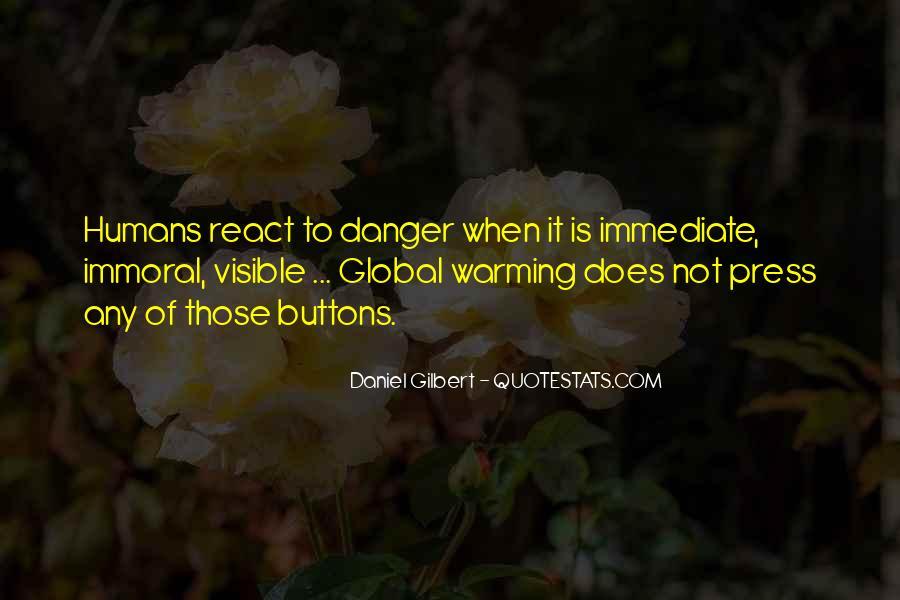 Daniel Gilbert Quotes #470366