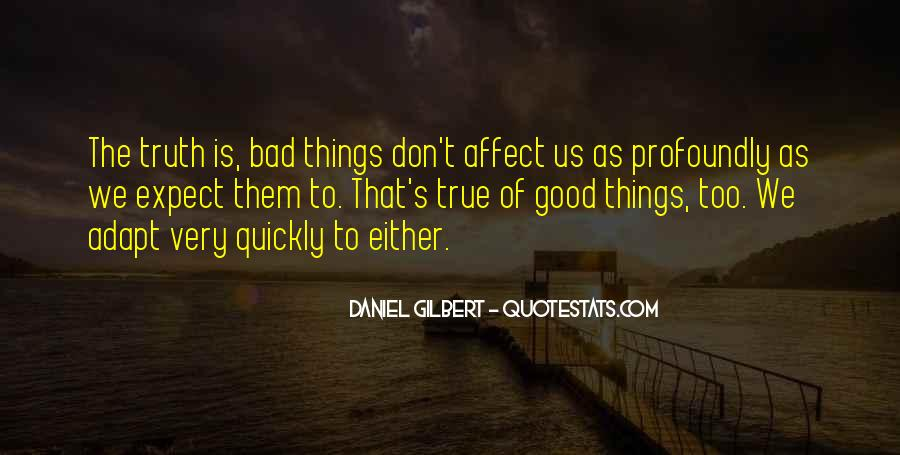Daniel Gilbert Quotes #545804