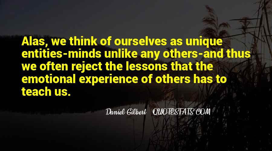 Daniel Gilbert Quotes #638944