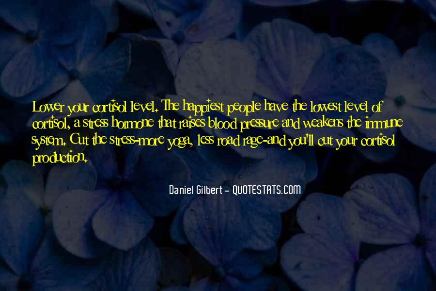 Daniel Gilbert Quotes #877562