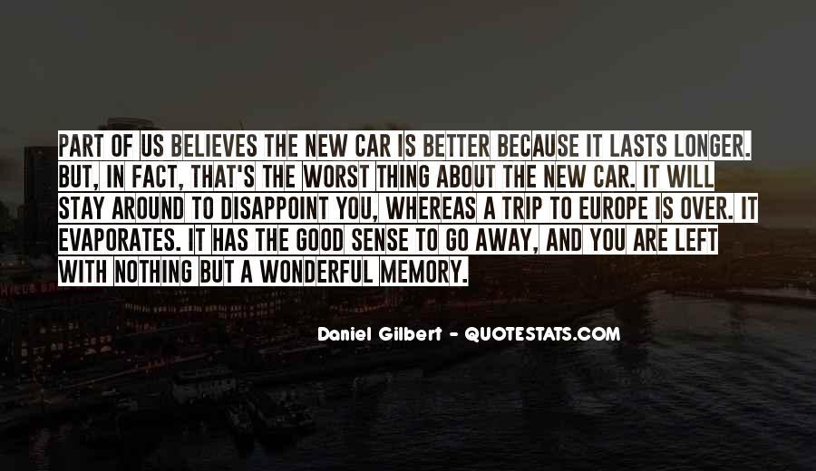 Daniel Gilbert Quotes #961505