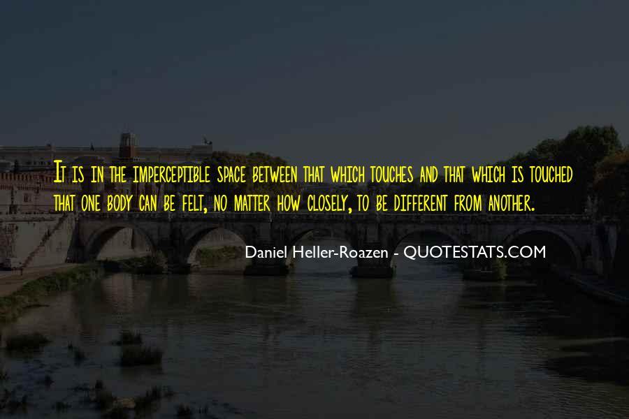 Daniel Heller-Roazen Quotes #385521