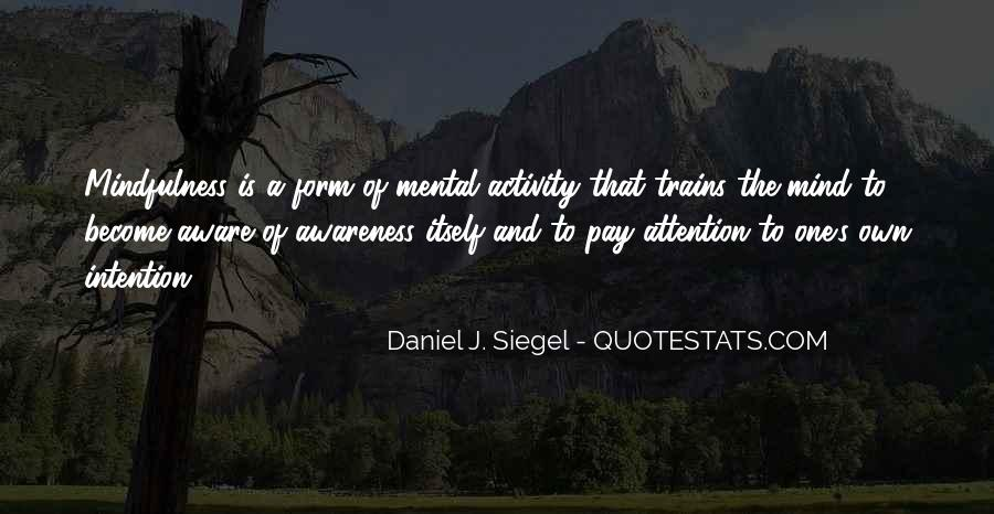Daniel J. Siegel Quotes #1019783