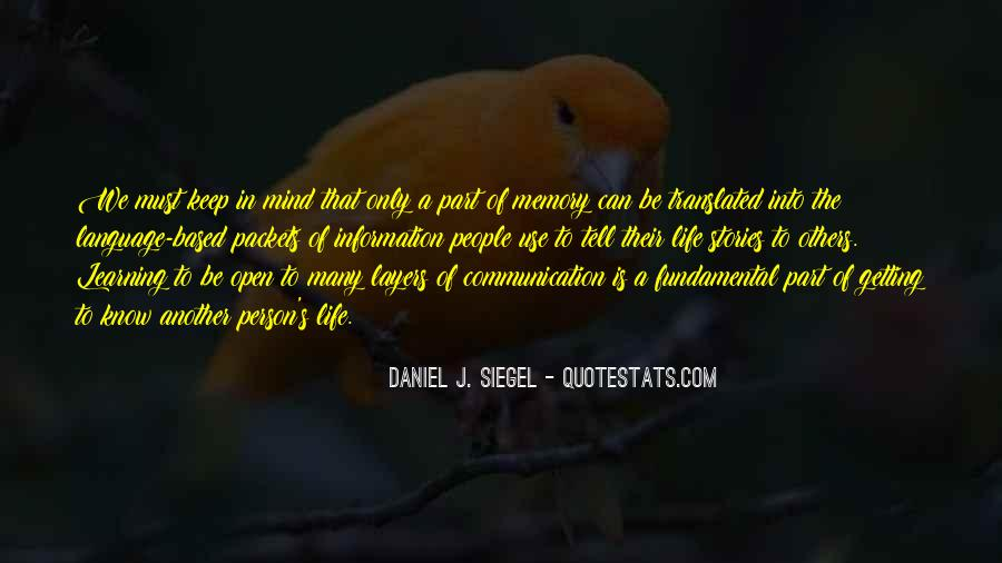 Daniel J. Siegel Quotes #1039634