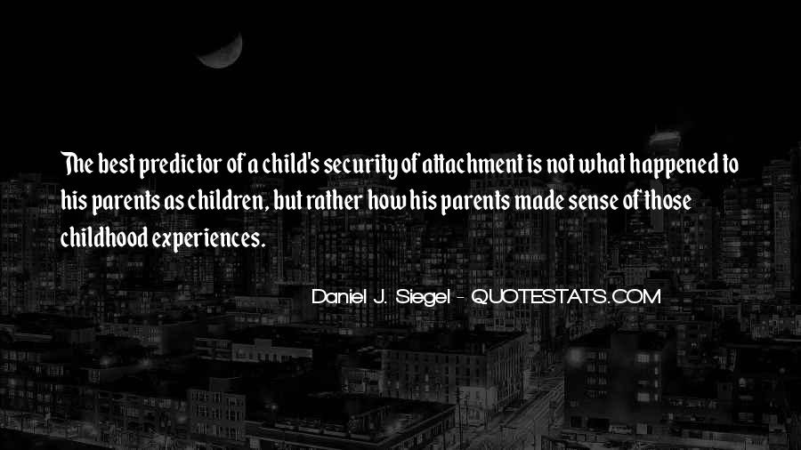 Daniel J. Siegel Quotes #1348789